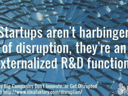 4 Reasons Big Companies Don't Innovate…or Get Disrupted [Free Login]