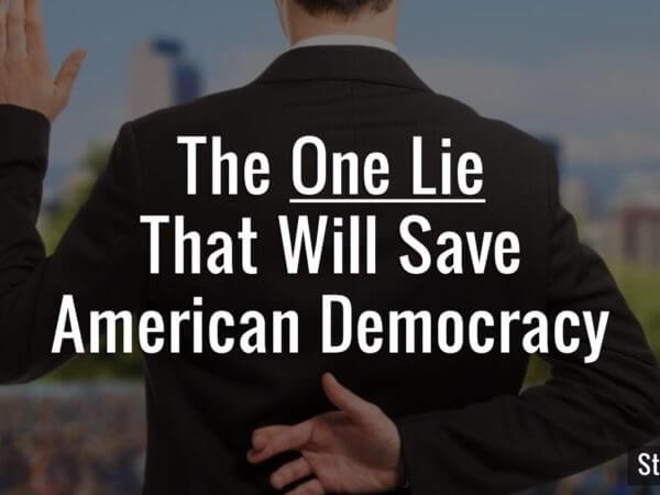 one-lie-that-will-save-american-democracy-gary-johnson-web1