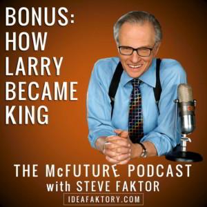 bonus-larry-king-the-mcfuture-guest-images-square-web